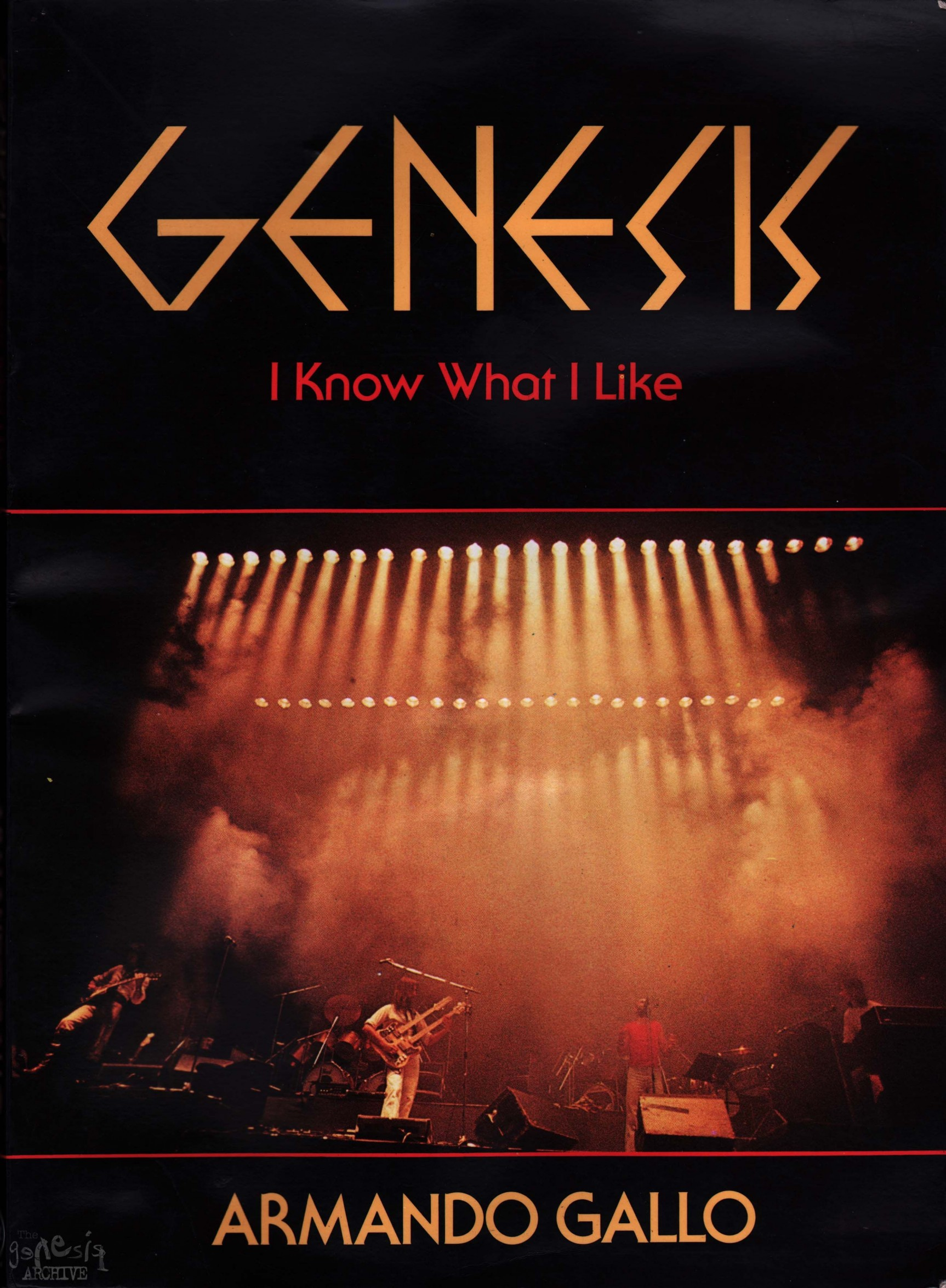 I Know What I Like Armando Gallo The Genesis Archive